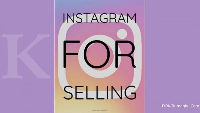 Manfaatkan Instagram untuk jual rumah