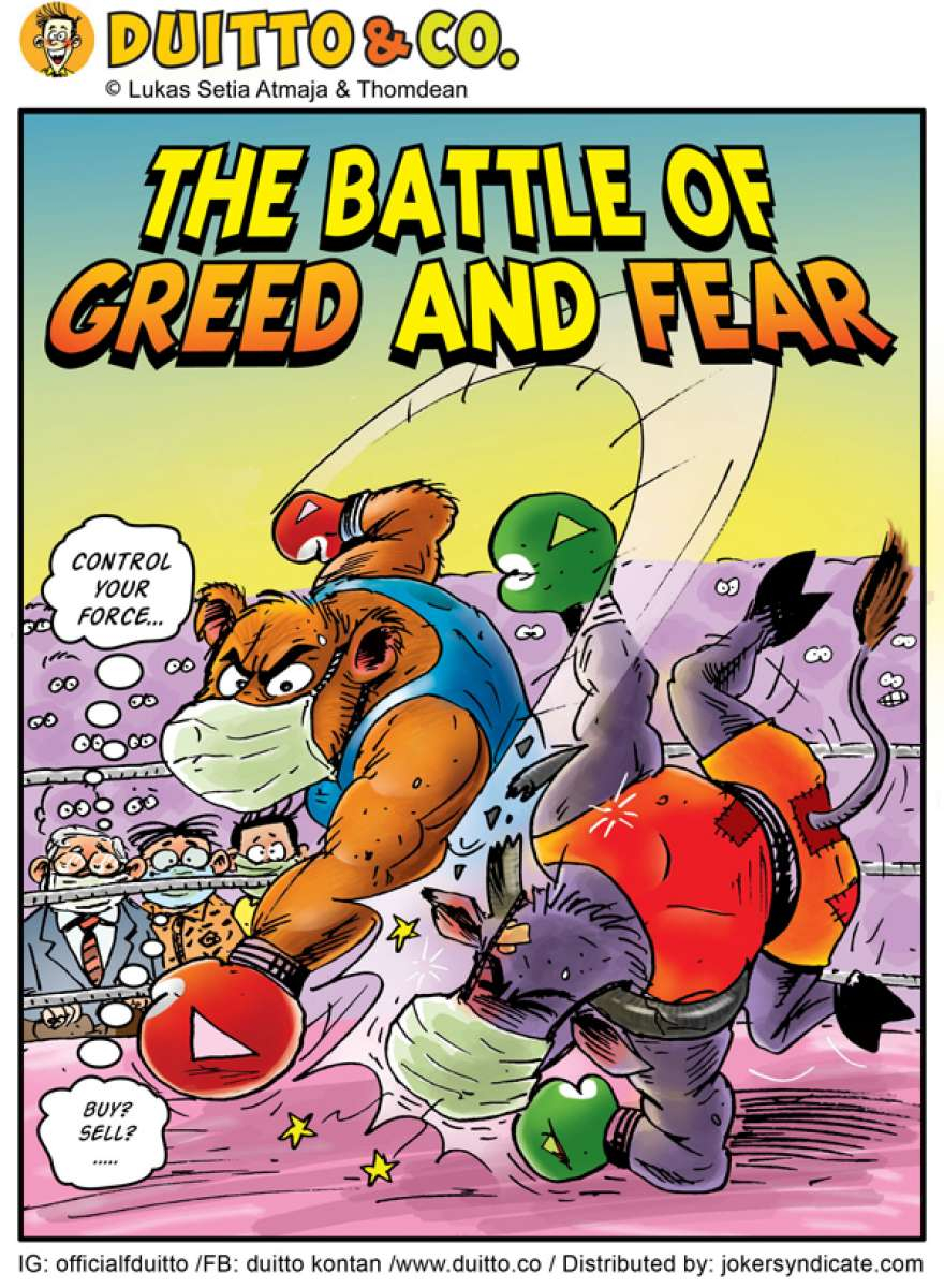 The Battle of Greed and Fear