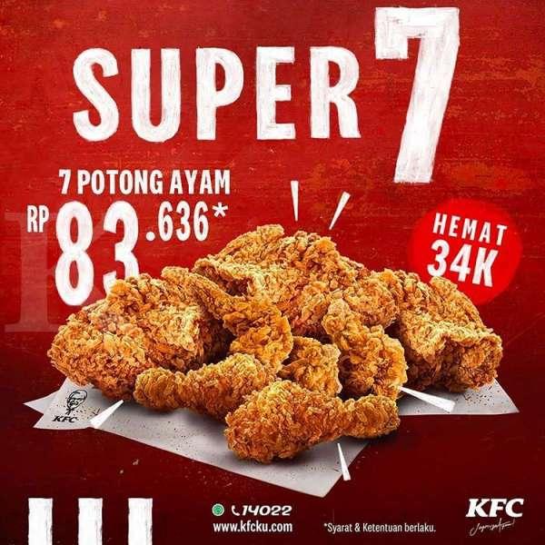 Promo KFC 'Super 7' 31 Juli 2020, Harga Hemat Untuk 7 ...