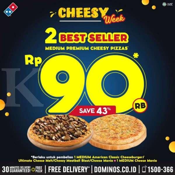 Promo Domino S Pizza Cheesy Week Dapat Dua Pizza Seharga Rp 90 000 Saja