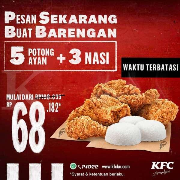 Promo Kfc Hari Ini 7 November 2020 5 Potong Ayam Dan 3 Nasi Mulai Rp 68 182