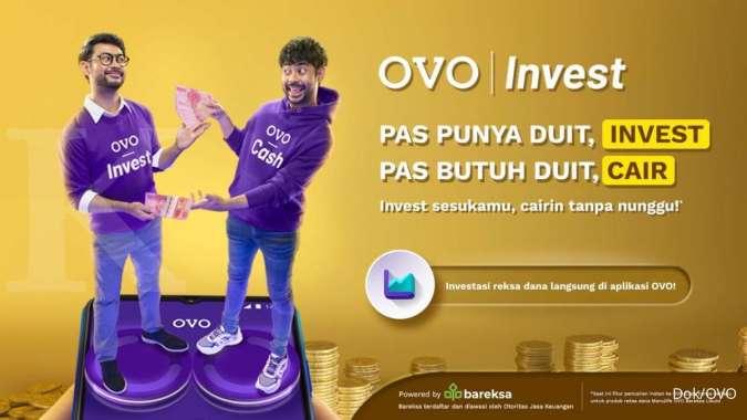 OVO bekerja sama dengan Bareksa--platform finansial dan investasi terintegrasi pertama di Indonesia meluncurkan fitur Invest di aplikasi OVO.